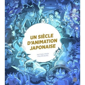 Livre - Un Siècle D'animation japonaise - Ynnis
