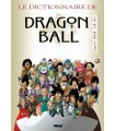 Dragon Ball - Le Dictionnaire de Dragon Ball - Glénat