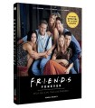 FRIENDS FOREVER - LE GUIDE OFFICIEL DES 25 ANS