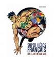 Livre - Super Héros Français Une Anthologie